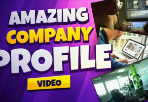 39290You Will Get Create Amazing Company Profile And Corporate Videos